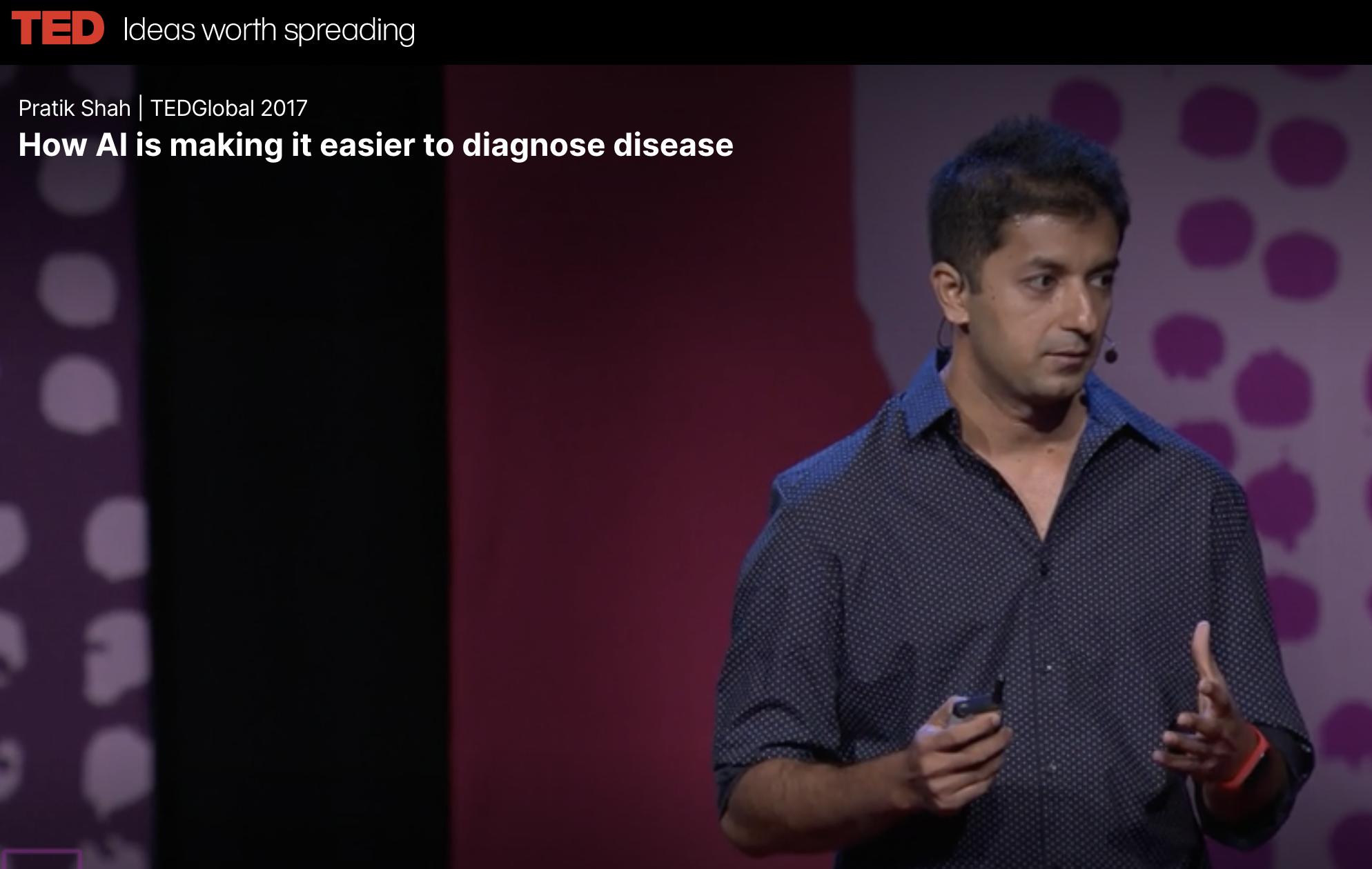 TED 医療英会話 AIが病気の診断を簡単にする方法(04:59) プラティック・シャー(Pratik Shah)
